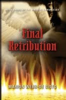 Final Retribution: Book Three of the Angelic Chronicles