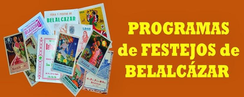 PROGRAMAS DE FESTEJOS DE BELALCÁZAR
