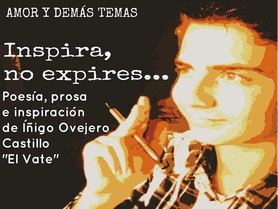 Inspira, no expires...