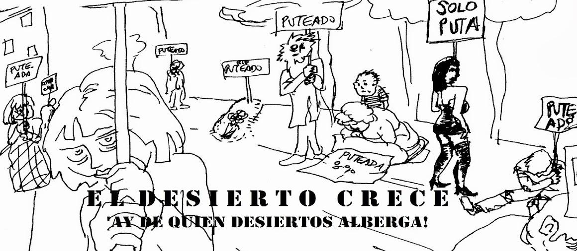 EL DESIERTO CRECE
