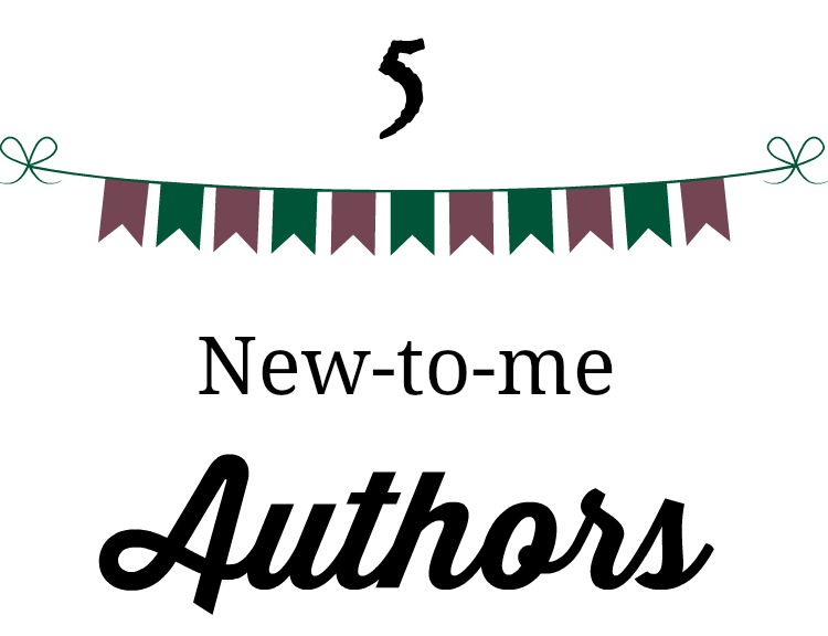 5 New-to-me Authors
