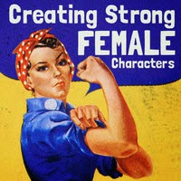 Creating Strong Female Characters