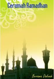 Contoh Ceramah Ramadhan, Kumpulan Ceramah Ramadhan