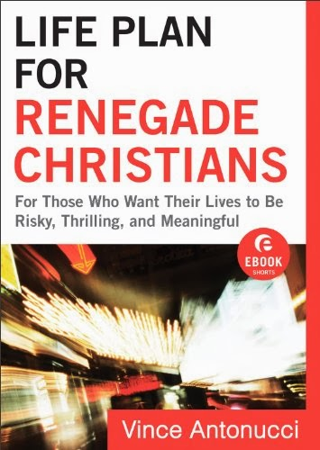 Life Plan for Renegade Christians