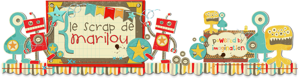 Le Scrap de Marilou