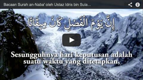 Bacaan Surah an-Naba' oleh Ustaz Idris bin Sulaiman