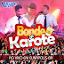 Baixar – Bonde do Karote – CD Ao Vivo – Eunapólis-BA 2015