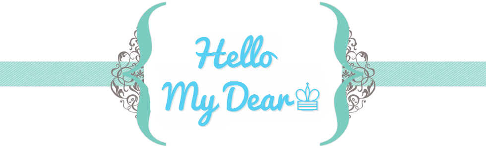 Hello My Dear♔