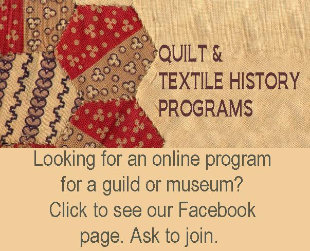 QUILT & TEXTILE HISTORY PROGRAMS
