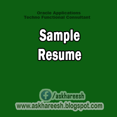 Sample Resume, AskHareesh blog for Oracle Apps