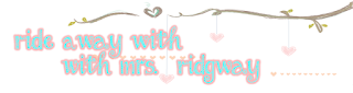 http://rideawaywithmrsridgway.blogspot.com/