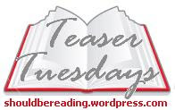 Teaser Tuesdays Should Be Reading