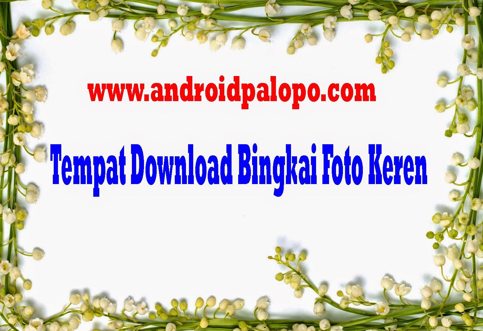Aplikasi Untuk BINGKAI FOTO Terbaik di Android