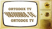 video ortodox