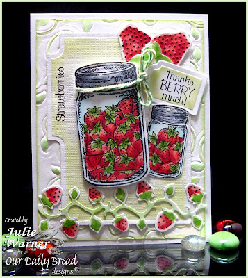 Our Daily Bread Designs, Recipe Card and Tag Dies, Canning Jars Dies, Strawberries, Strawberries and Pickles, Garden Minis set,  Recipe Card Lines, Blue Ribbon Winner, Julie Warner