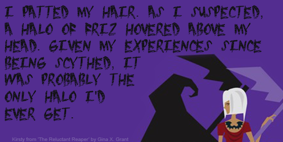 Quote The Reluctant Reaper by Gina X. Grant