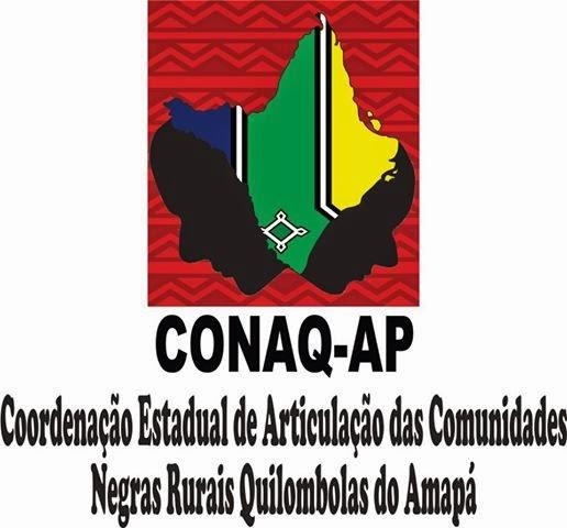 COORDENAÇÃO ESTADUAL DAS COMUNIDADES QUILOMBOLAS DO AMAPÁ CONAQ.AP