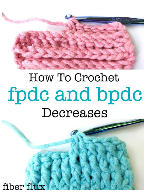 Crochet Fpdc : Fiber Flux: How to Crochet fpdc + bpdc Decreases
