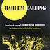 Harlem Calling: The Collected Stories of George Wylie Henderson by George Wylie Henderson