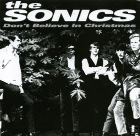 THE SONICS - Don't believe in Christmas (1965)