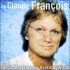 Top 20 Most Unusual Rockstar Deaths: 06. Claude François