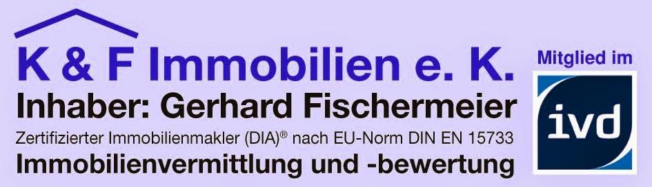 Blog von Gerhard Fischermeier, K & F Immobilien e. K.