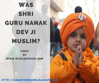Was Guru Nanak Dev Ji Muslim