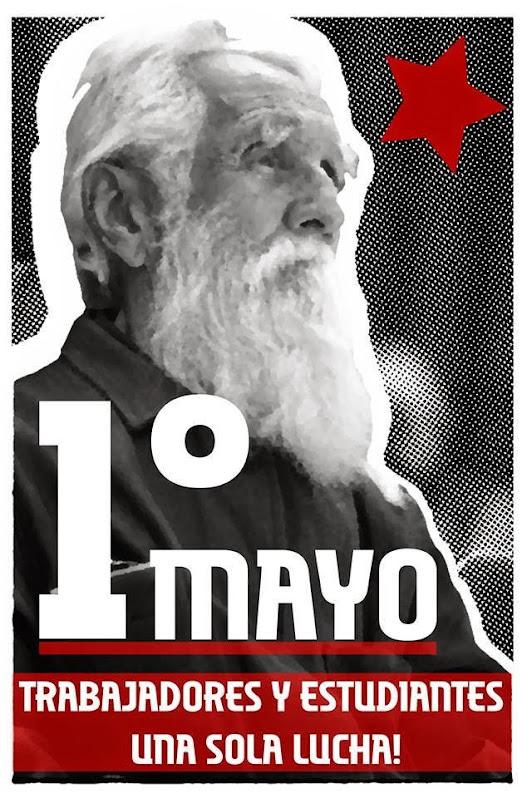 1º DE MAYO, TRABAJADORES Y ESTUDIANTES, UNA SOLA LUCHA