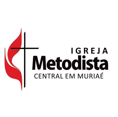 IGREJA METODISTA CENTRAL DE MURIAÉ/MG.