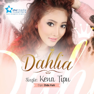 Dahlia - Kena Tipu on iTunes