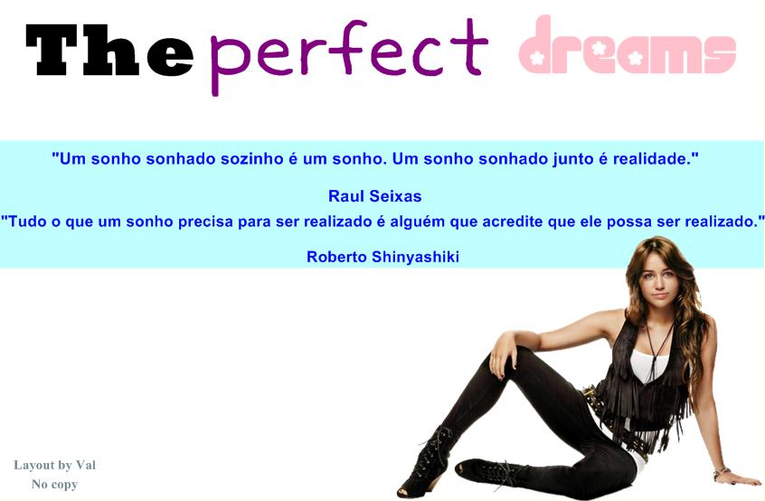 The perfect dreams