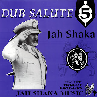 Jah Shaka & Twinkle Brothers - Dub Salute 5