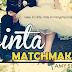 Cinta Matchmaker -bab 16-