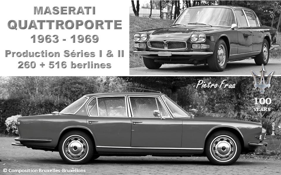MASERATI 100 YEARS - AUTOWORLD BRUSSELS -  Maserati QUATTOPORTE - 1963-1969 - Design: Pietro Frua - La berline la plus rapide du monde - Production : 776  exemplaires -  Bruxelles-Bruxellons