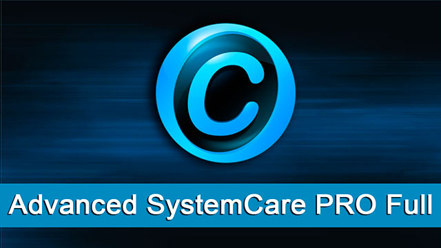 Advanced SystemCare PRO Serial 2016