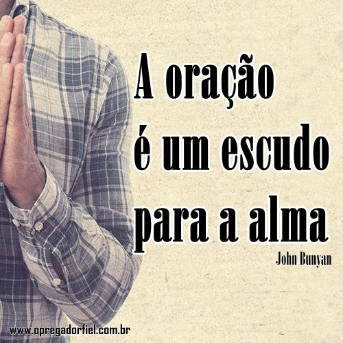 A Oração É Um Escudo Para A Alma