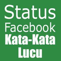 Status Facebook lucu, kocak, gokil 2013