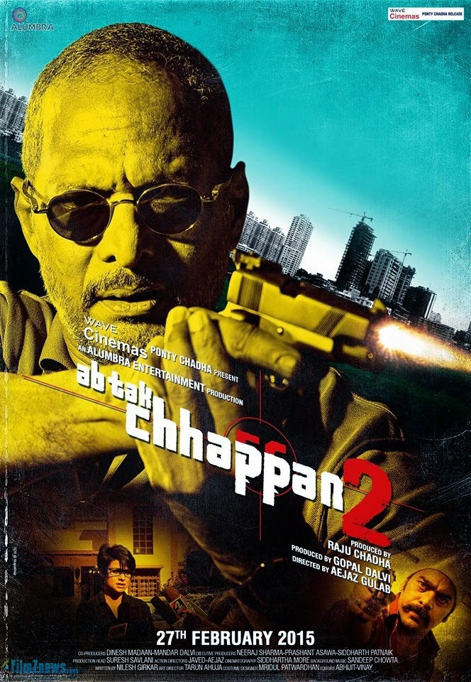 Ab Tak Chhappan 2 (2015) First Look Posters