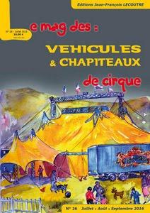 Le mag des véhicules et chapiteaux de cirque