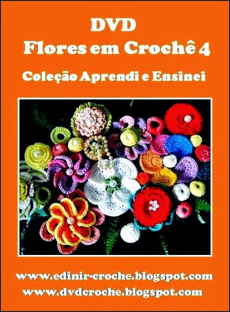 dvd flores em croche 5volumes da coleção aprendi e ensinei com edinir-croche frete gratis na loja curso de croche