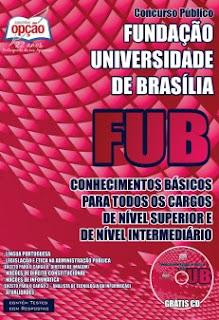 Apostila FUB Brasilia - Universidade de Brasília Para Todos os Cargos.