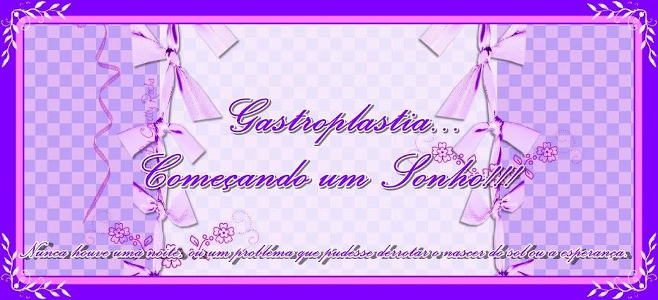 Gastroplastia - começando a sonhar