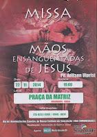 Missa Mãos Ensanguentadas de Jesus