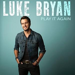 LUKE BRYAN : PLAY IT AGAIN