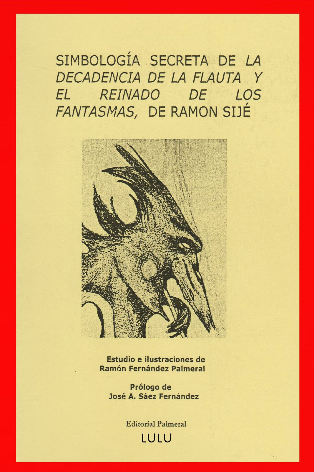 Simbología secreta de la decadencia de la flauta de Ramón Sijé