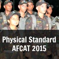 Physical Standard  AFCAT 2015