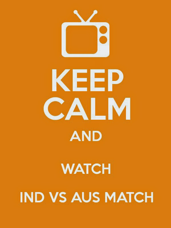 India vs Australia Keep Calm and watch Whatsapp wallpapers