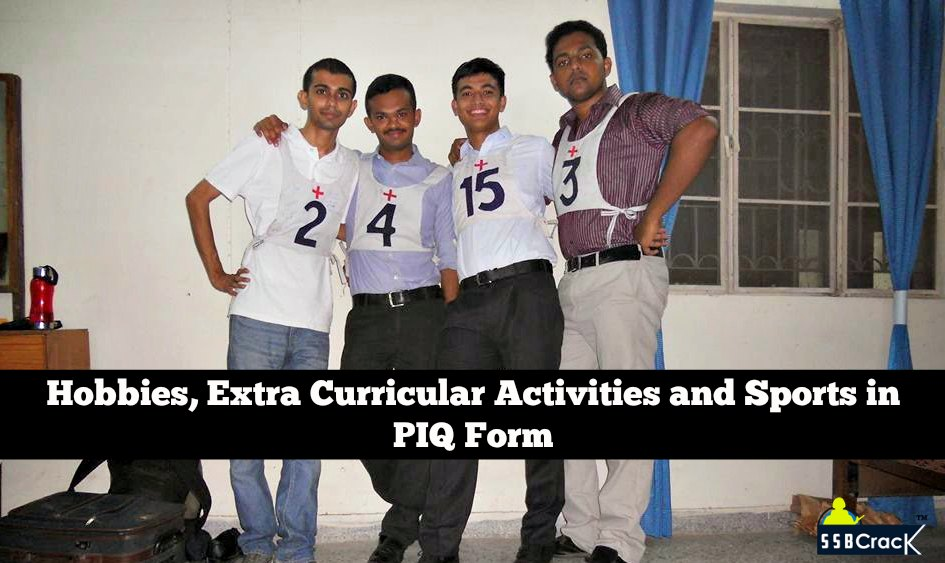 Hobbies, Extra Curricular Activities and Sports in PIQ Form