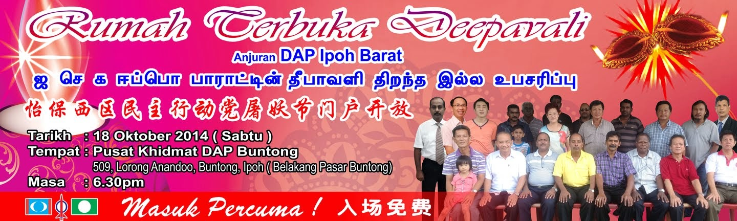 Deepavali Open House by DAP Ipoh Barat on 18 Oct 2014