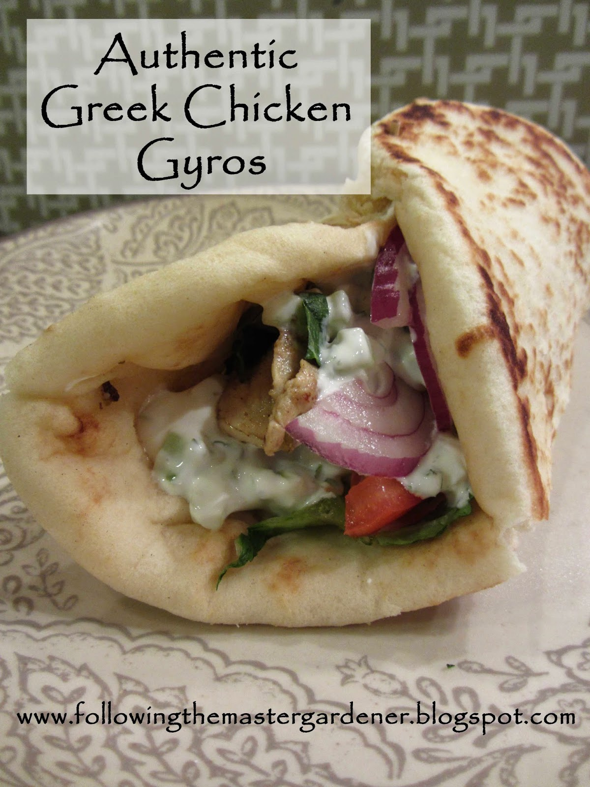 Following the Master Gardener: Authentic Greek Chicken Gyro